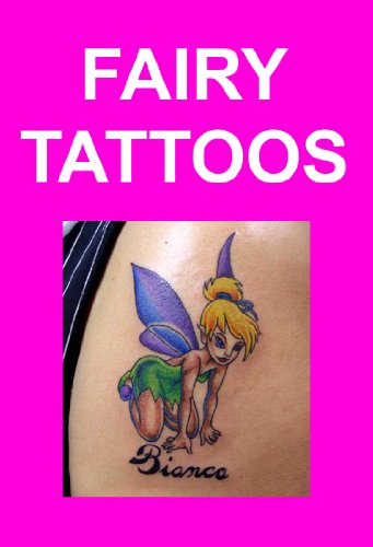 (Fairy Tattoos: Designs & Ideas)