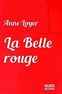 La belle rouge par Loyer