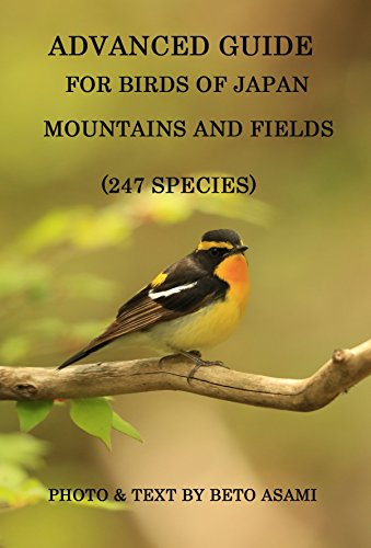 Advanced Guide for Birds of Japan Mountains and Fields 247 Species