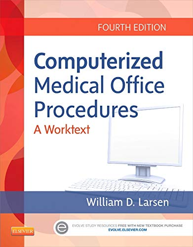 Computerized Medical Office Procedures, 4e (Medical Office Design)