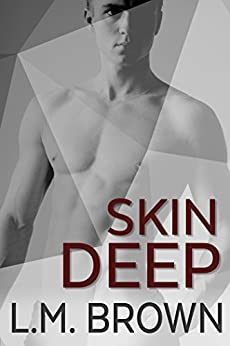 Skin Deep by [Brown, L.M.]