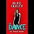 The Dance (Dev Haskell - Private Investigator)