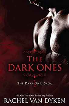 The Dark Ones (English Edition) por [Van Dyken, Rachel]