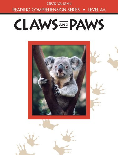 Claws and Paws: Level Aa (Reading Comprehension) (Reading Comprehension (Steck-Vaughn)) (Reading Comprehension Series)