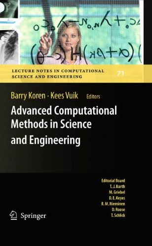 Advanced Computational Methods in Science and Engineering (Lecture Notes in Computational Science and Engineering)