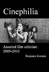 Cinephilia: Assorted Film Criticism 2009-2010