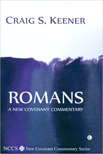 Romans (Nccs / New Covenant Commentary) (New Covenant Commentary Series)