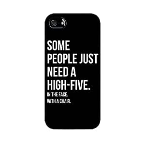 Some people just need a highfive In the face With a chair Funny case-Hard plastic case for iphone 4S