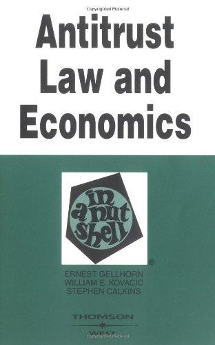 Antitrust Law and Economics in a Nutshell (Nutshells)