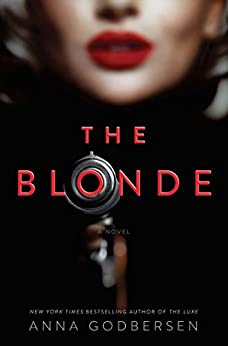 The Blonde by [Godbersen, Anna]