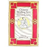 Chinese Healing Arts, William R. Berk, 0915238292