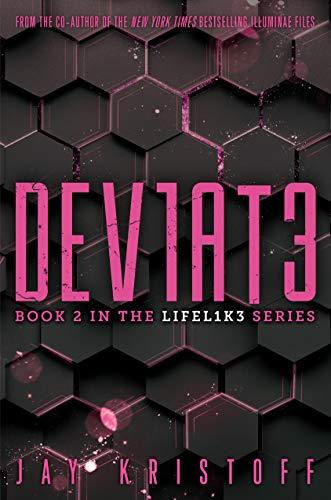DEV1AT3 (Deviate) (LIFEL1K3 Book 2)
