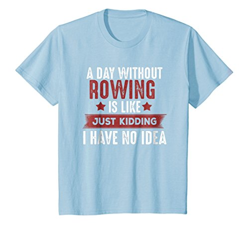 Kids Rowing T-shirt, Funny Gifts For Crew Sculling Team or Coach 4 Baby Blue