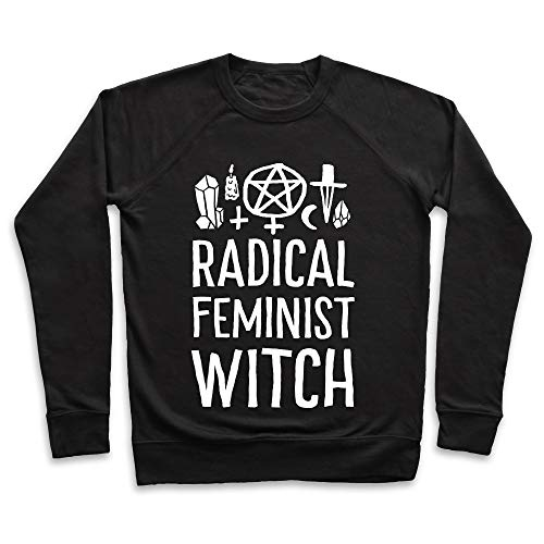 LookHUMAN Radical Feminist Witch Medium Black Unisex Crewneck -