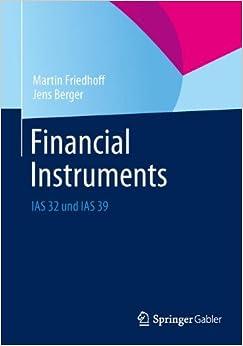 Book Financial Instruments: IAS 32 und IAS 39 (German Edition)