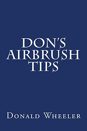 Dons Airbrush Tips Donald Wheeler ebook product image