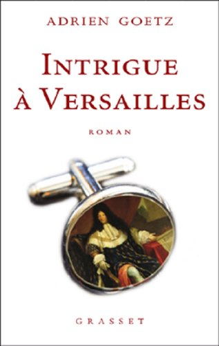 Intrigue Versailles [Pdf/ePub] eBook