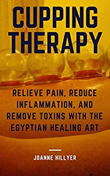 Cupping Therapy Relieve Inflammation Egyptian ebook product image