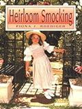 Heirloom Smocking, Fiona J. Roediger, 0864176880