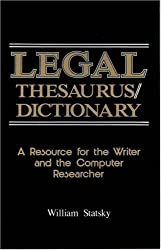 Legal Thesaurus/Legal Dictionary: A Resource for the Writer and Computer Researcher (Paralegal Reference Materials)