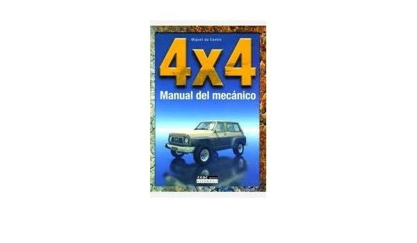 4 Por 4 Manual Del Mecanico. PRECIO EN DOLARES: MIGUEL DE CASTRO, 1 TOMO: Amazon.com: Books