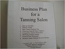 Expanded Business Plan for a Tanning Salon (Expanded Version of ...
