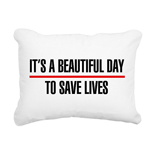 CafePress - Its A Beautiful Day To Save Lives Rectangular Ca