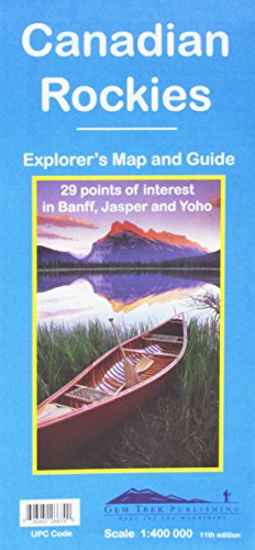 Canadian Rockies : Explorer's Map & Guide - 29 points of interest in Banff, Jasper, and Yoho