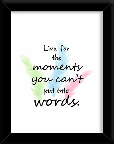 Buy PRINTELLIGENT Speaking Frames \' Live for The Moment You Cant Put ...
