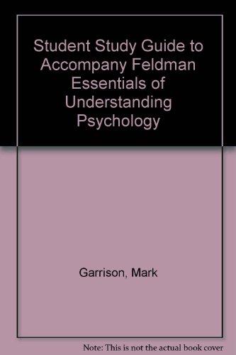 Student Study Guide to Accompany Feldman Essentials of Understanding Psychology
