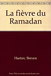 La fièvre du Ramadan
