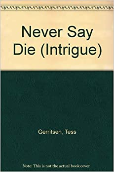 Never Say Die (Intrigue)