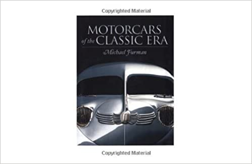 Source en ligne de téléchargement d'ebooks gratuits Motorcars of the Classic Era en français MOBI 0810946661 by Michael Furman