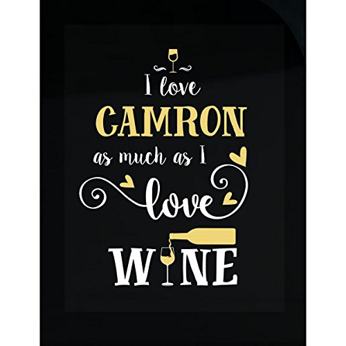 I Love Camron As Much As I Love Wine Gift For Her - Sticker