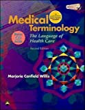 Medical Terminology (text only) 2nd(Second) edition by M. C. Willis