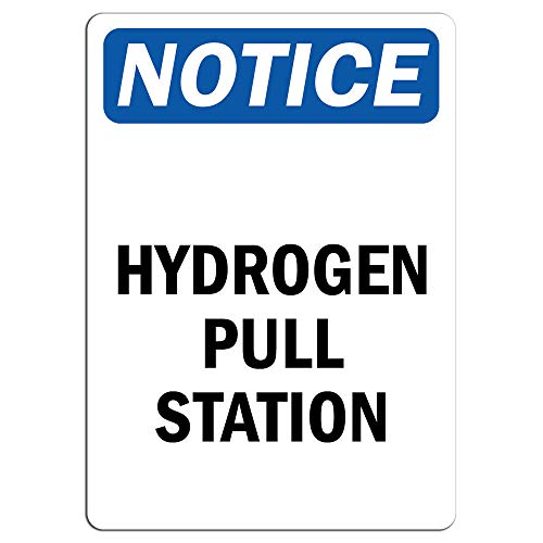 Notice - Hydrogen Pull Station Sign | Label Decal Sticker Retail Store Sign Sticks to Any Surface 8