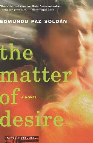 The Matter of Desire: A Novel (Lisa Paz)