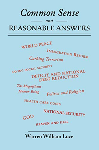 Book: Common Sense and Reasonable Answers by Warren William Luce