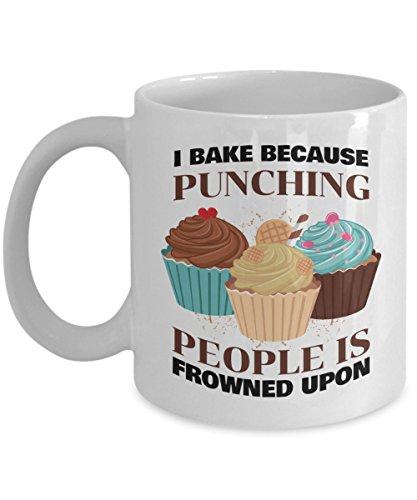 (Baking Gift For Women - I Bake Because Punching People Is Frowned Upon Coffee Mug White 11oz Ceramic)