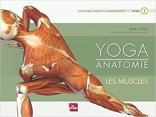 Yoga anatomie : Les muscles (LP.BIEN-ETRE): Amazon.es ...