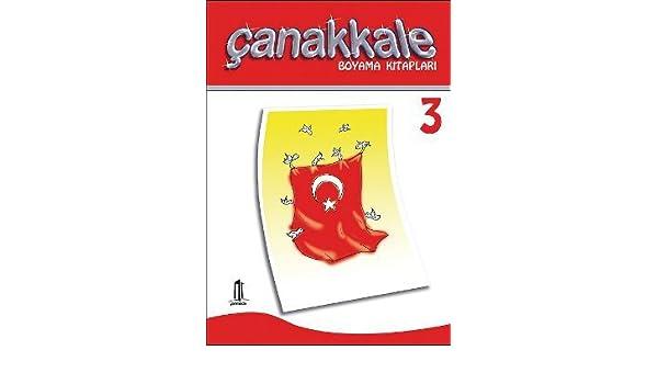 Canakkale Boyama Kitaplari 3 9789944512947 Amazon Com Books