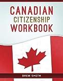 Canadian Citizenship Workbook
