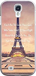 DAOJIE CASE Case for S4 christian lyrics,Samsung Galaxy S4 i9500 Case Bible Verses Quotes For I Am The Lord, Your God, Who Takes Hold Of Your Right Hand And Says To You, Do Not Fear, I Will Help You. -Isaiah