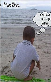 Cantinho do Poeta Feliz por [Malta, Tiago]