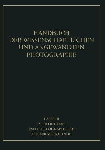 Photochemie und Photographische Chemikalienkunde (Handbuch der Physik) (German Edition)
