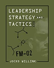 The ultimate guide on leadership from the #1 New York Times bestselling co-author of Extreme Ownership.In the military, a field manual provides instructions in simple, clear, step-by-step language to help soldiers complete their missio...