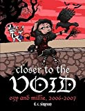 Closer to the Void: Ozy and Millie 2006-2007, D. C. Simpson, 1435705041