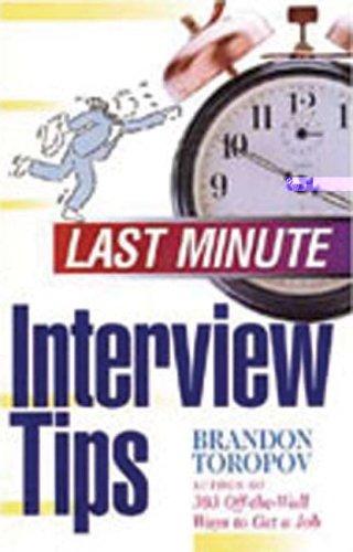 Last Minute Interview Tips (Last Minute Series)