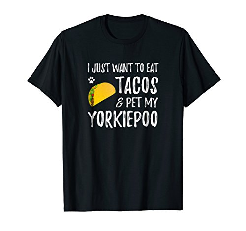 Cinco de Mayo Shirt for Taco Lover Yorkiepoo Dog Mom (Poo Yorkie Dog)