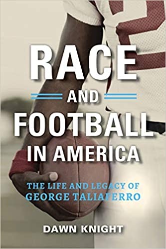 Epub Gratis Race And Football In America: The Life And Legacy Of George Taliaferro